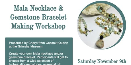 Mala Necklace & Gemstone Bracelet Making Workshop tickets