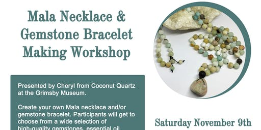 Mala Necklace & Gemstone Bracelet Making Workshop