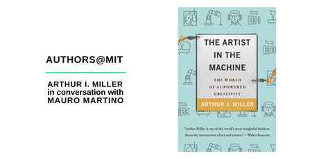 Arthur I. Miller in Conversation with Mauro Martino tickets