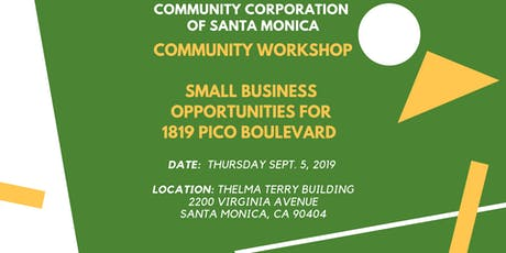 Community Workshop- Small Business Opportunities for 1819 Pico Blvd tickets