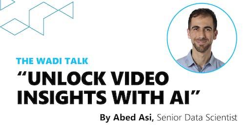 The Wadi Talk: Unlock Video Insights with AI