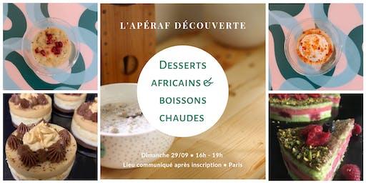 L'Apéraf découverte des desserts africains • 29/09 • 16h - 19h