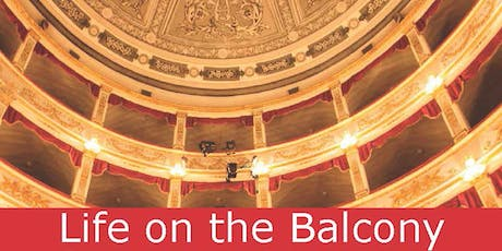 Life on the Balcony tickets