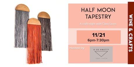 Wine + Craft Night: Half Moon Tapestry tickets
