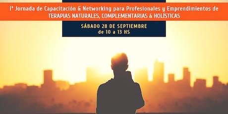 Jornada de Capacitación & Networking - Terapias Naturales, Complementarias y Holísticas entradas