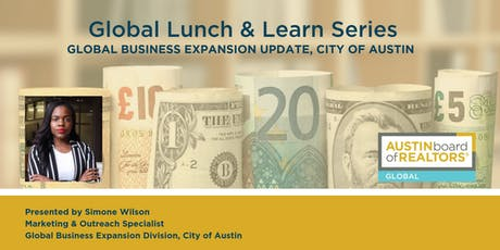 Global Lunch & Learn | Global Business Expansion Update, City of Austin tickets