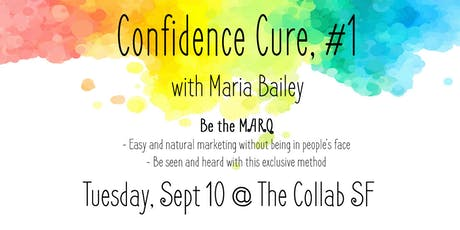 Confidence Cure - Career Workshop Series with Holistic Career Coach Maria B tickets
