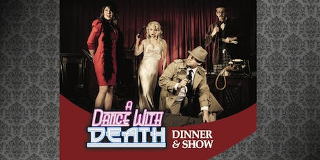 A Dance with Death - Murder Mystery Dinner Show tickets