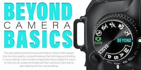 Beyond Camera Basics - Sept tickets