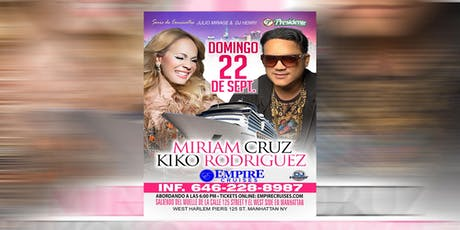 Boat Party con Miriam Cruz y Kiko Rodriguez - Empire Cruises tickets