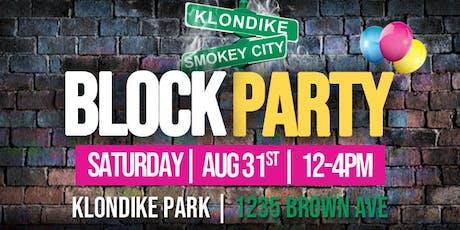 Klondike Smokey City Community Block Party tickets