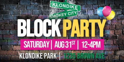 Klondike Smokey City Community Block Party