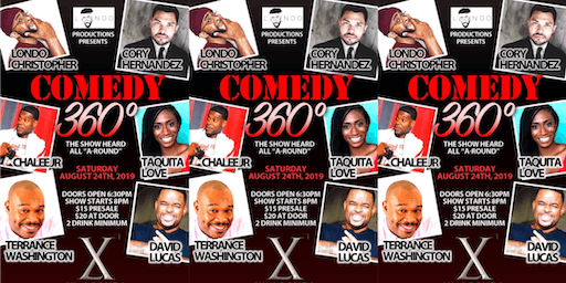 Londo Productions Presents: Comedy 360*