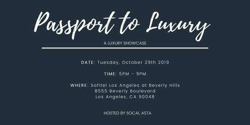 SoCal ASTA's Luxury Travel Showcase, Passport to Luxury