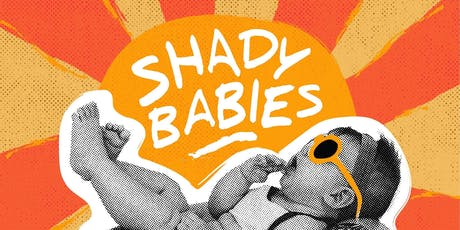 Shady Babies Stand Up Comedy Show 8/20 tickets