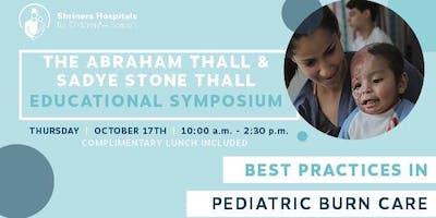 Thall Educational Symposium: Best Practices in Pediatric Burn Care