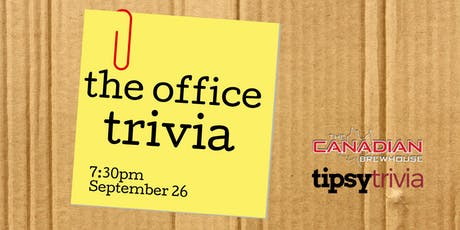 The Office Trivia - Sept 26, 7:30pm - The Canadian Brewhouse tickets