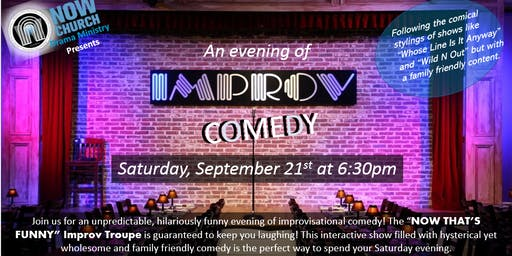 Now That's Funny - Improv Comedy Night