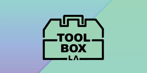 First Fridays at Toolbox LA: October 2019