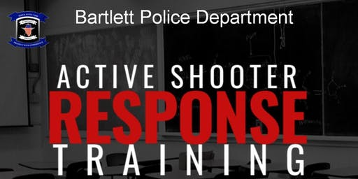 Bartlett Police Department Active Shooter Response Training