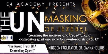 The Unmasking of Jezebel tickets