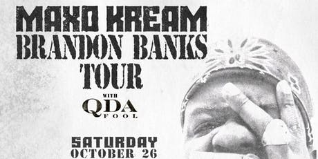 Maxo Kream: Brandon Banks Tour w/ Q Da Fool tickets