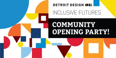 Detroit Design 139 Community Opening Party - Old Redford