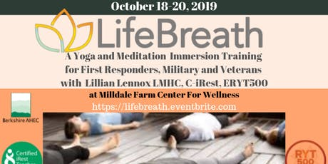 LIFEBREATH : A Yoga and Meditation Immersion Training for Military, Veterans and First Responders  tickets