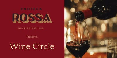 ENOTECA ROSSA WINE CIRCLE