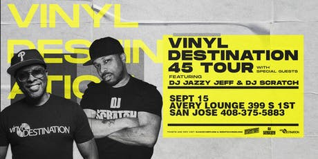 DJ JAZZY JEFF & DJ SCRATCH - VINYL DESTINATION 45 TOUR tickets