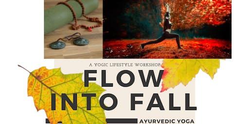 Yogic Lifestyle: Ayurvedic Yoga Workshop for Autumn