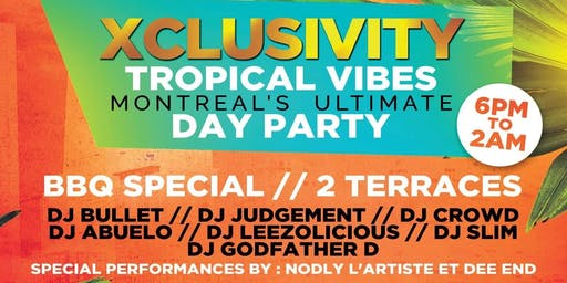 XCLUSIVITY THE ULTIMATE DAY PARTY / TROPICAL VIBES
