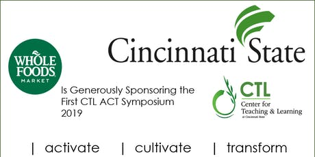 The Cincinnati State -Center for Teaching and Learning - ACT Symposium tickets