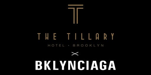 BKLYNCIAGA x THE TILLARY ROOFTOP POPUP