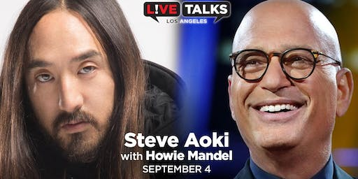 Steve Aoki in conversation with Howie Mandel