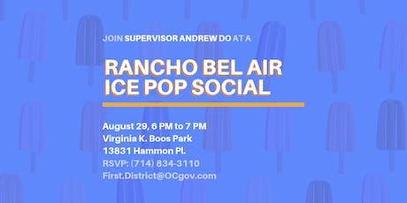 Rancho Bel Air Ice Pop Social  tickets