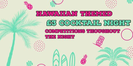 £3 Cocktail Night  tickets