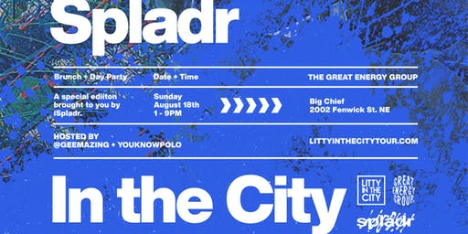 SPLADR IN THE CITY - PAINT + BRUNCH + DAYPARTY - AUG 18