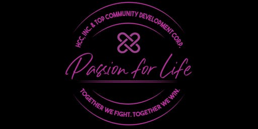PASSION FOR LIFE – Together We Fight. Together We Win.