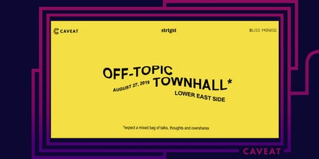 STRTGST Presents: Off-Topic Townhall tickets