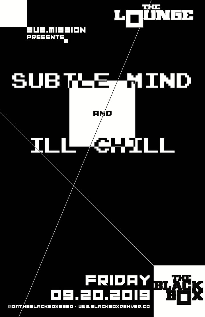 Subtle Mind, Ill Chill – Denver – Sep 20 | edmtrain