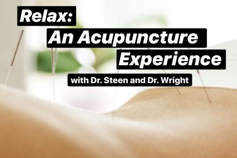 Relax: An Acupuncture Experience