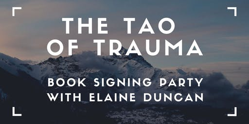 Book Signing Party - The Tao of Trauma