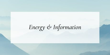 Energy & Information: The Feedback Loop Between Matter & Soul tickets