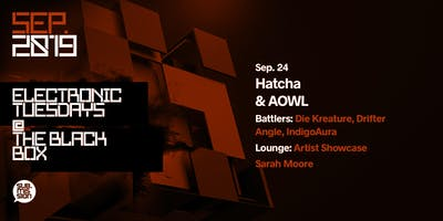 Hatcha & AOWL at Sub.mission Electronic Tuesdays
