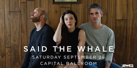 Said The Whale tickets