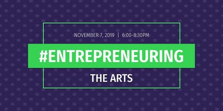 #Entrepreneuring: The Arts tickets