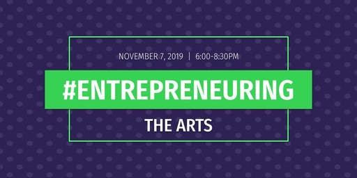 #Entrepreneuring: The Arts