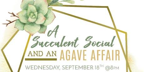 A Succulent Social and Agave Affair tickets