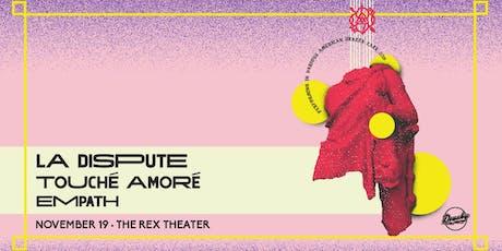 La Dispute with Touche Amore & Empath tickets